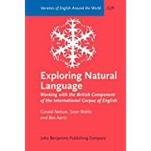 Exploring Natural Language: Working with the British Component of the International Corpus of English