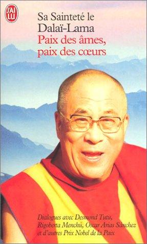 Paix des âmes, paix des coeurs par Dalaï-Lama