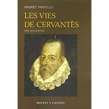 Les vies de Miguel de Cervantès