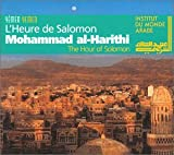 The Hour of Solomon: the Music of Yemen