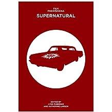 Fan Phenomena: Supernatural