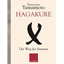 Hagakure. Der Weg des Samurai.