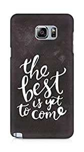 AMEZ the best is yet to come Back Cover For Samsung Galaxy Note 5