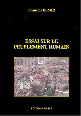 Essai sur le peuplement humain par François Elmir