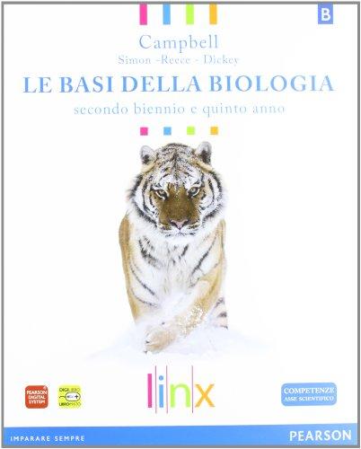 Le basi della biologia. Con espansione online. Per il triennio delle Scuole superiori: 2