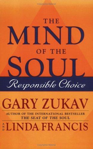 The Mind of the Soul by Gary Zukav (2004-02-02)