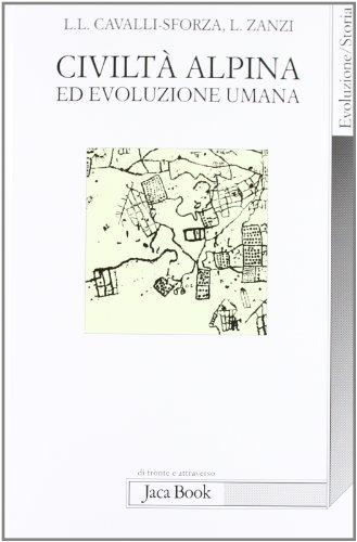 Civilt alpina ed evoluzione umana