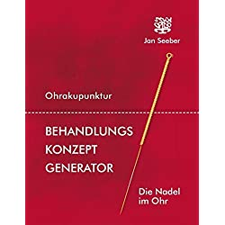 Ohrakupunktur Behandlungs-Konzept Generator: paperback