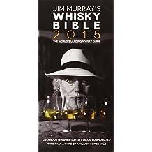 Jim Murray's Whisky Bible 2015 by Jim Murray (2014-10-06)