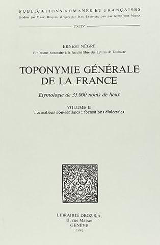 Toponymie de la France, tome 2 : formations