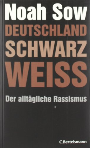 Preisvergleich Produktbild Deutschland Schwarz Weiß. Der alltägliche Rassismus