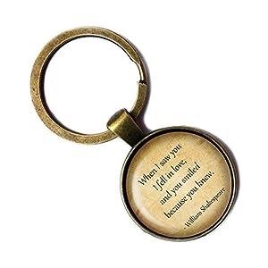 William Shakespeare I Fell in Love and you Smiled Liebe Lächeln Keychain Bronze Schlüsselanhänger