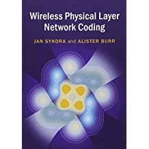Wireless Physical Layer Network Coding