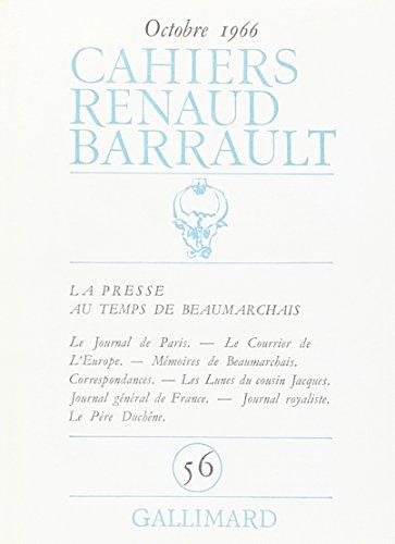 Cahiers Renaud-Barrault, numéro 56. La presse au temps de Beaumarchais