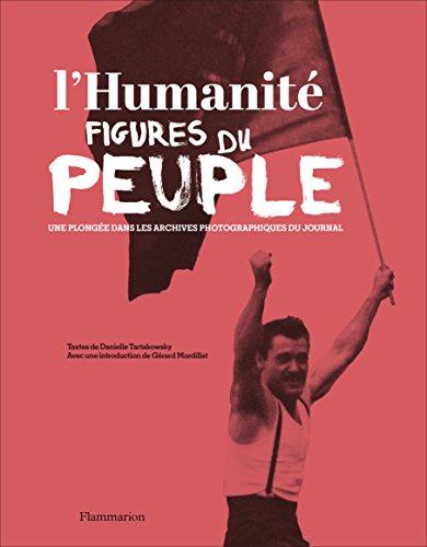 L'Humanité, figures du peuple : Une plongée dans les archives photographiques du journal