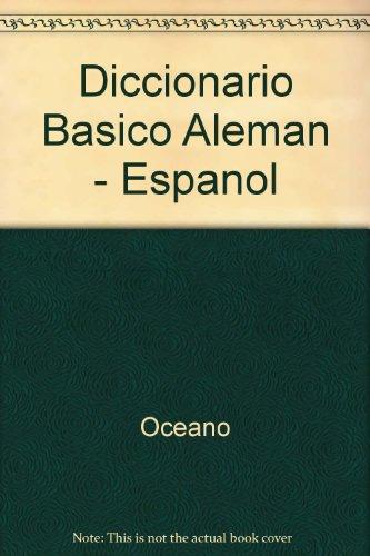 Diccionario basico Alemán : español-Alemán/Alemán-español por Oceano