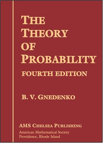 The Theory of Probability: Fourth Edition (AMS Chelsea Publishing) por Gnedenko
