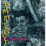 Songtexte von Kim Mitchell - Aural Fixations