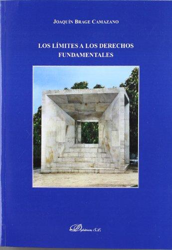 Limites a los derechos fundamentales, los (Constitucional) por Joaquin Brage
