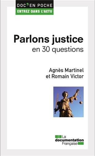 Parlons justice en 30 questions par Agnès Martinel