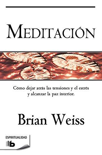 Meditación (NO FICCIÓN) por Brian Weiss