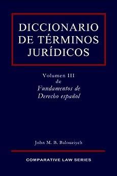 Diccionario de Términos Jurídicos (Fundamentos de Derecho