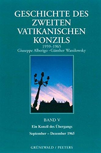 Geschichte des Zweiten Vatikanischen Konzils (1959-1965), 5 Bde., Bd.1, Die Katholische Kirche auf dem Weg in ein neues Zeitalter