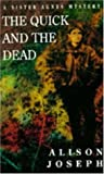 The Quick and the Dead (A Sister Agnes mystery)
