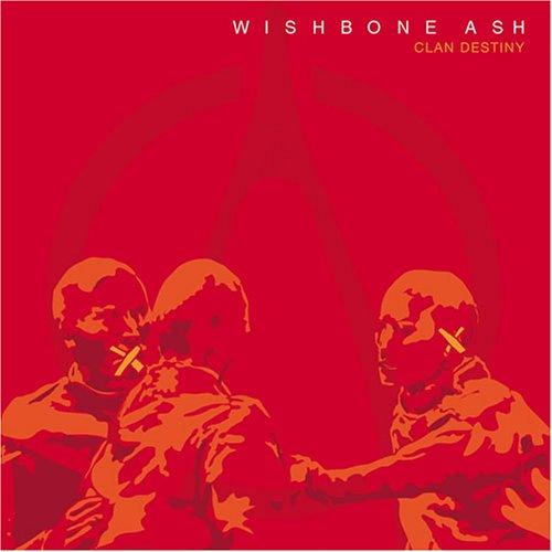 Wishbone Ash: Clan Destiny (Audio CD)