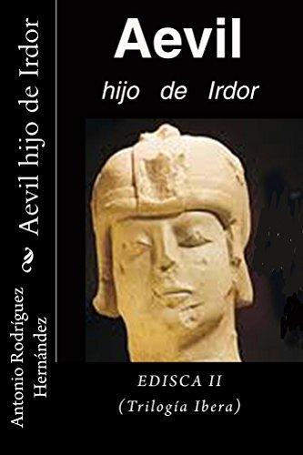 Aevil hijo de Irdor: Edisca II por Antonio Rodríguez Hernández