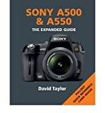 Sony A500 and A550 by Taylor, David ( Author ) ON Jun-01-2010, Paperback