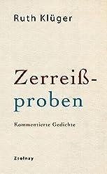 Zerreißproben: Kommentierte Gedichte