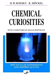 Chemical Curiosities: Spectacular Experiments and Inspired Quotes (Chemistry)