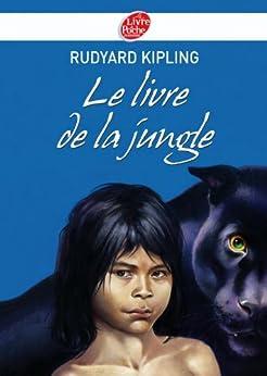 Le livre de la jungle - Texte intégral (Classique t. 1133) par [Kipling, Rudyard]