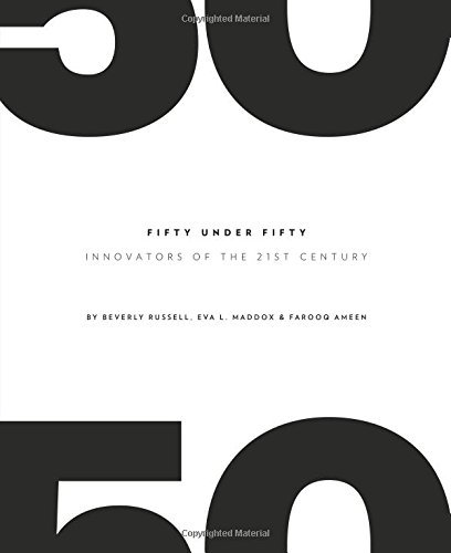 Fifty Under Fifty: Innovators of the 21st Century by Beverly Russell (2015-11-25)