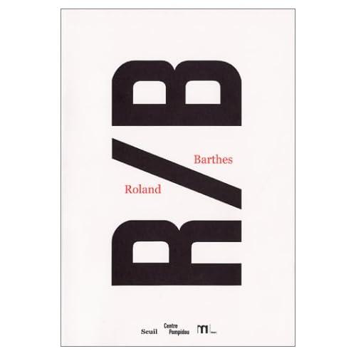 R/B, Roland Barthes