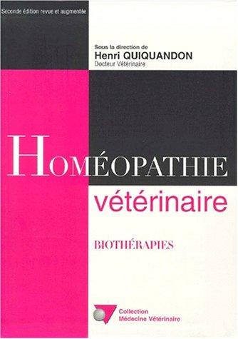 Homéopathie vétérinaire, 2ème édition par Quiquandon