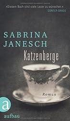 Katzenberge: Roman