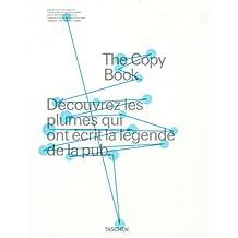 The Copy Book - Découvrez les plumes qui ont écrit la légende de la pub