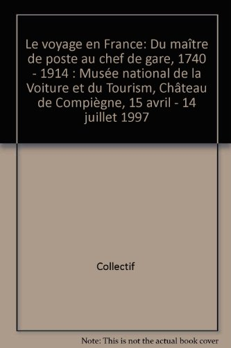 Le voyage en France par Collectif
