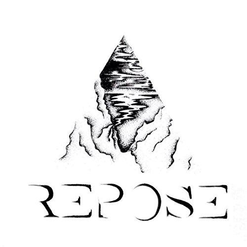 Repose [Explicit]