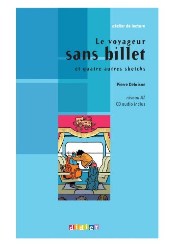 Le voyageur sans billet - Ebook (Niveau A1) (French Edition)