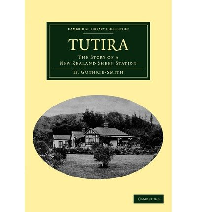 Tutira : the story of a New Zealand sheep station