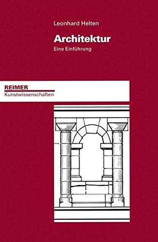 Architektur: Eine Einführung (Reimer Kunstwissenschaften)