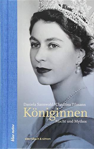 Königinnen: Macht und Mythos (blue notes) Christina Königin