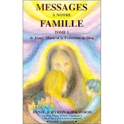 Messages à notre famille, tome 1
