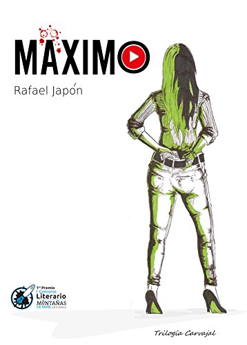 MÄXIMO: Descubriendo a la inspectora Carvajal (Trilogía Carvajal nº 1) por Rafael Japón