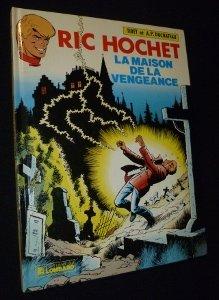 Ric Hochet. N°41. La maison de la vengeance