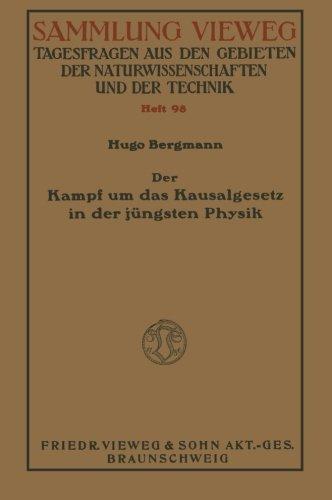 Der Kampf um das Kausalgesetz in der Jungsten Physik (German Edition)