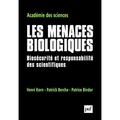 Les menaces biologiques : Biosécurité et responsabilité des scientifiques